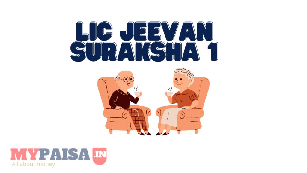 LIC Jeevan Suraksha 1