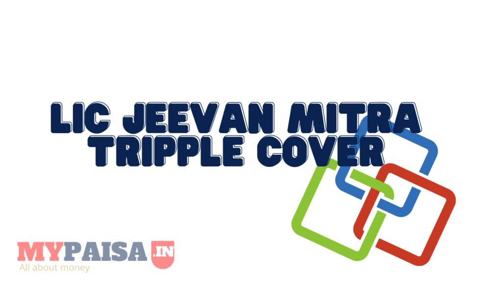 Jeevan Mitra Triple Cover Endowment Plan no.133 Jeevan Mitra (Triple Cover Endowment Plan)