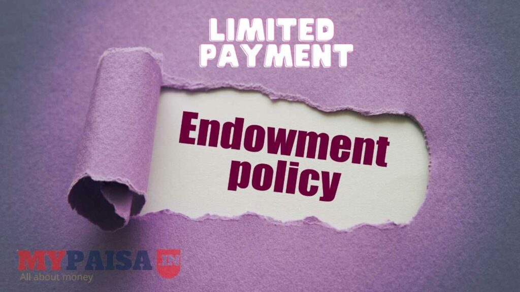 Limited Payment Endowment Policy
