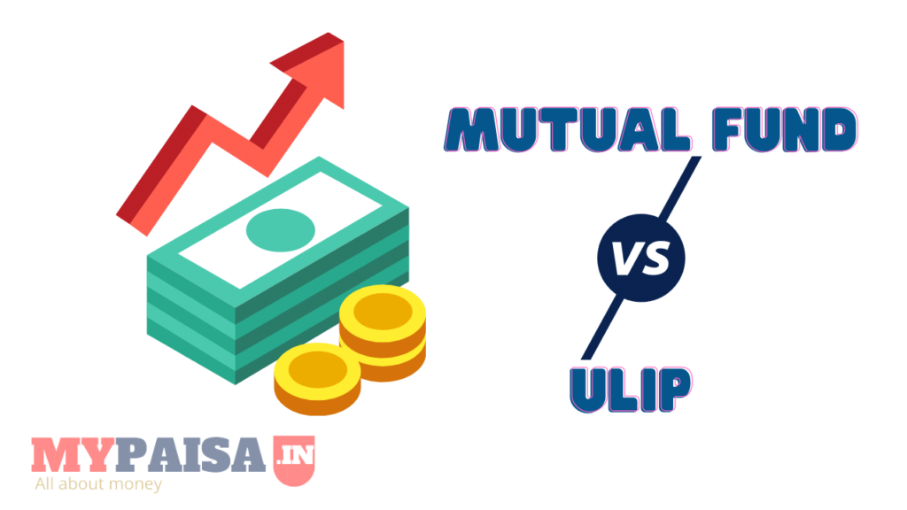 ULIP vs. Mutual fund