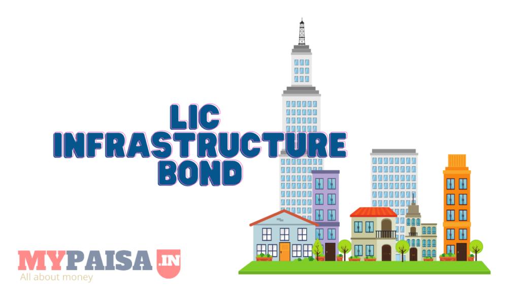 LIC Infrastructure Bonds