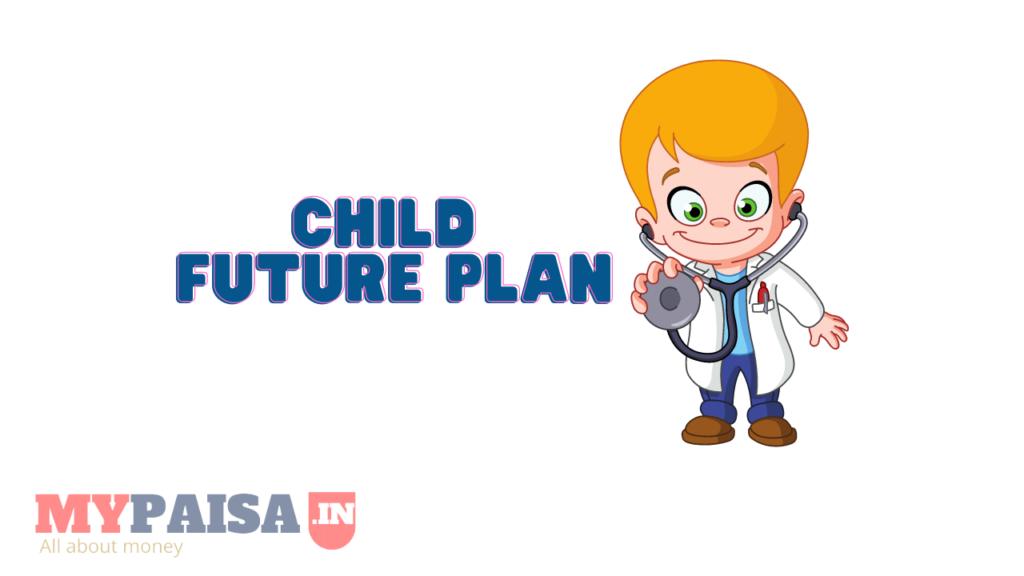 LIC Child Future Plan