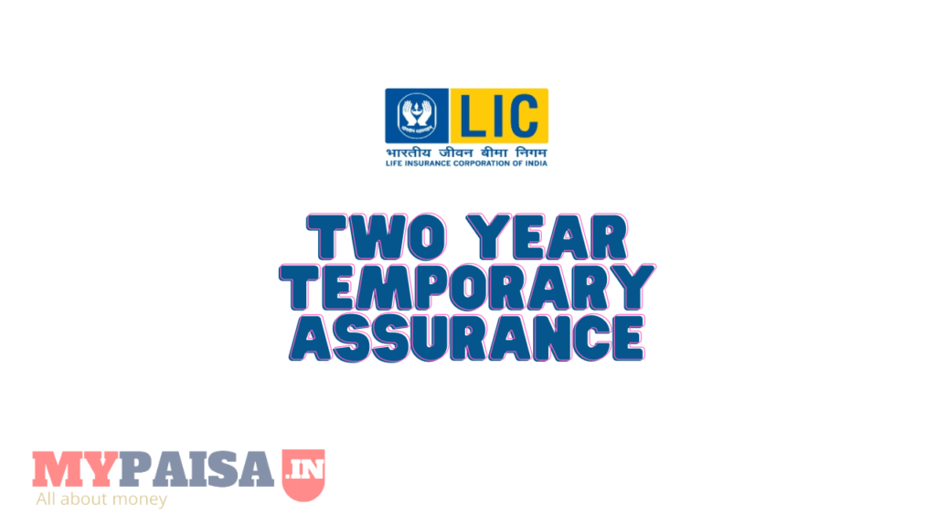 Two Year Temporary Assurance