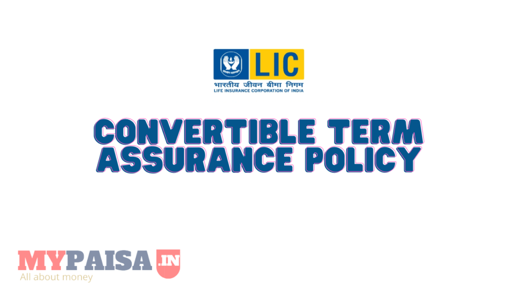 Convertible Term Assurance Policy