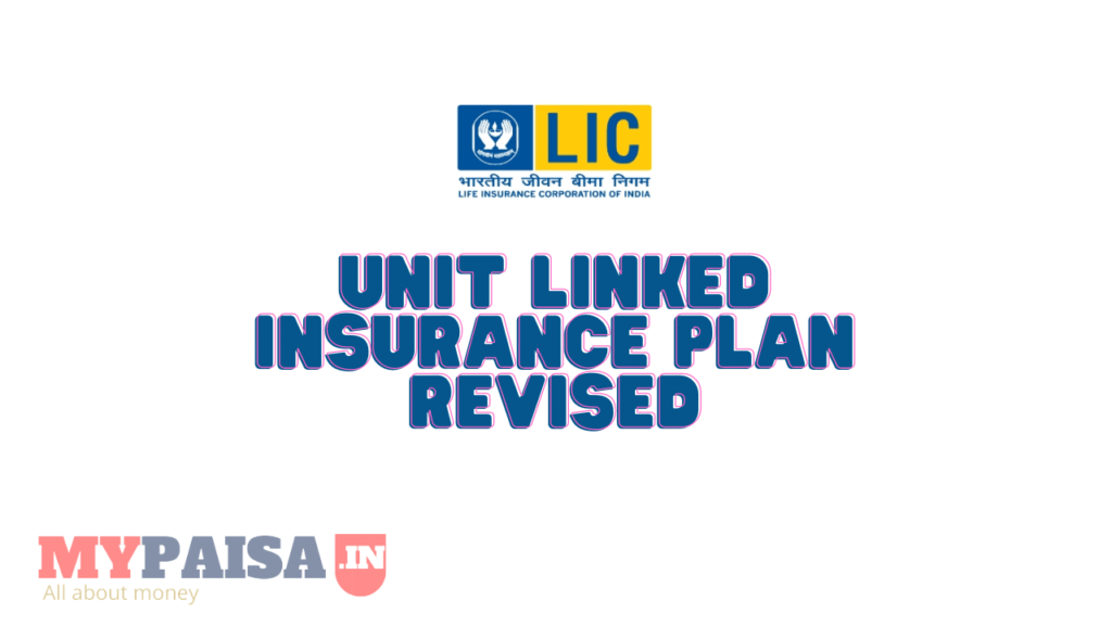 Unit Linked Insurance Plan Revised