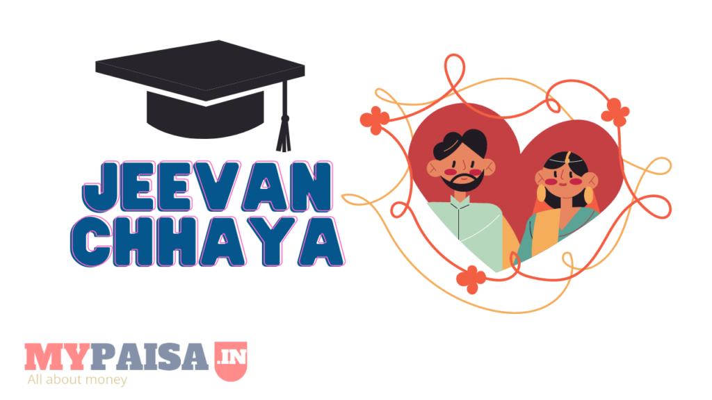 LIC Jeevan Chhaya