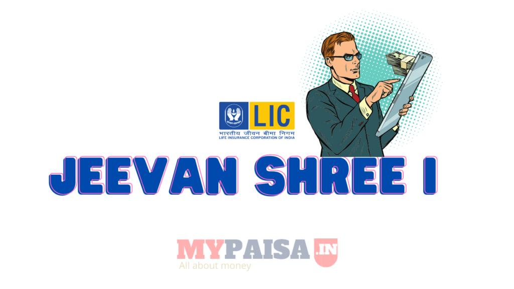 LIC Jeevan Shree 1