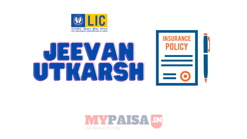 LIC Jeevan Utkarsh