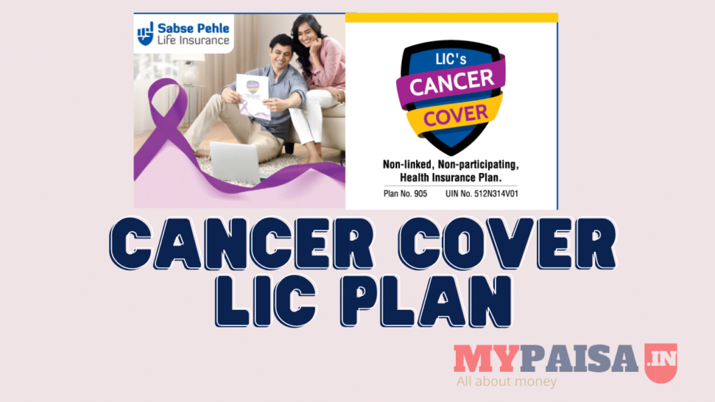 LIC Cancer Cover Plan